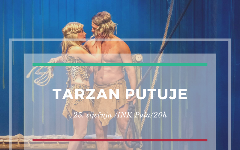 """Predstava """"Tarzan"""" putuje u Pulu"""