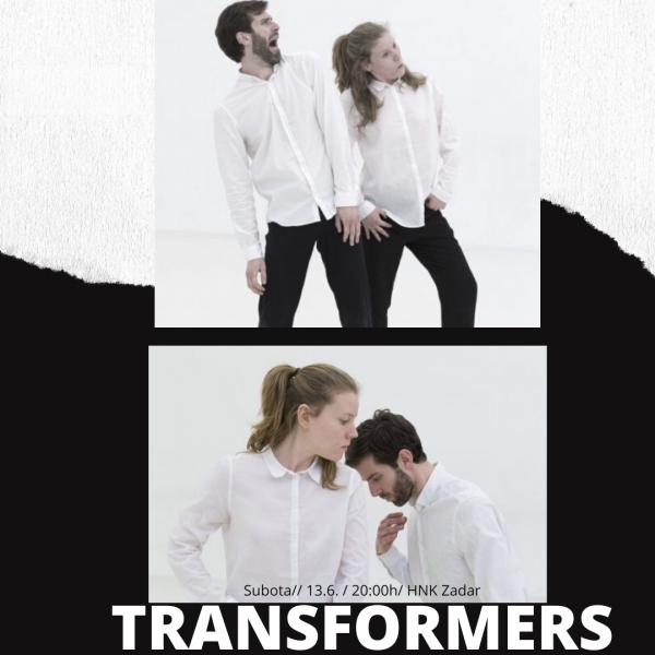 TRANSFORMERS / Marin Lemić i Ida Jolić